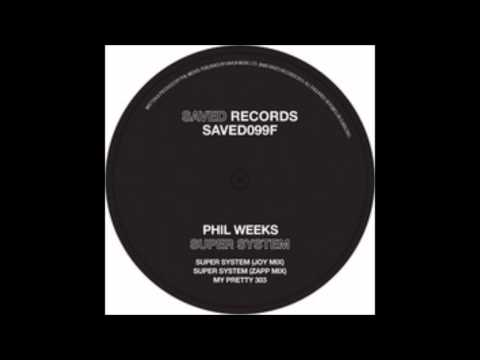 Phil Weeks - Super System   (Zapp Mix) - Saved Records