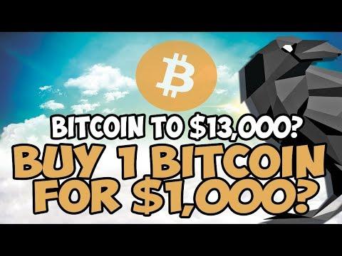 Bitcoin To $13,000? Buy 1 BTC For $1,000? 💪😱