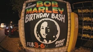BOB MARLEY BIRTHDAY BASH 2013 - THE AFTERMOVIE