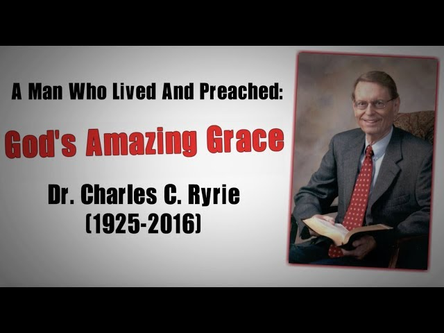 Charles Ryrie - God's Amazing Free Grace (Animated)