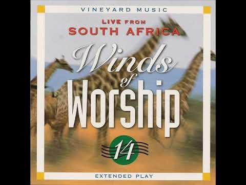 Vineyard Worship - Winds of Worship 14 - Live from South Africa - Full Album