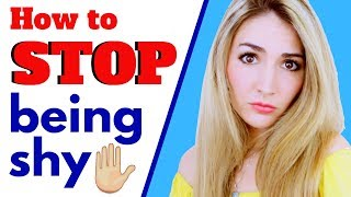 HOW TO STOP BEING SHY when you speak in English