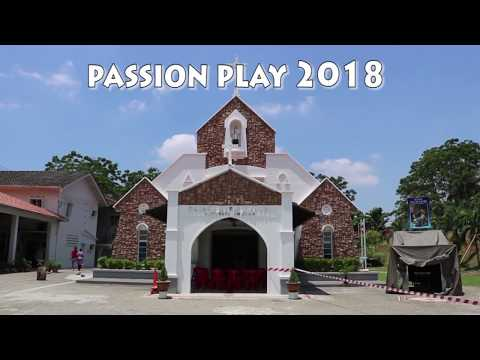 Passion Play 2018 (St John Marie Vianney Tampin)