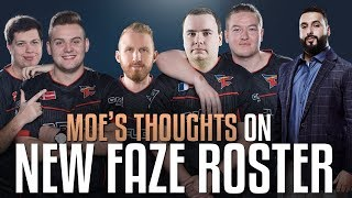 Moe Thoughts On FAZE (New Roster)