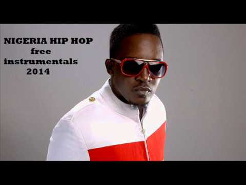 nigerian music instrumental 2014 Hiphop part 3