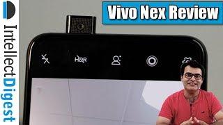 Vivo NEX Review- Immersive Innovation | Intellect Digest