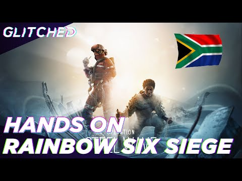 Rainbow Six Siege Operation Steel Wave Hands-On | South African Operator FINALLY!!