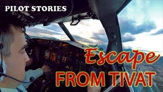 Pilot Stories. Nice and Bumpy. Escape from Tivat