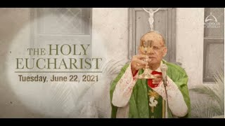 The Holy Eucharist –Tuesday, June 22   Archdiocese of Bombay