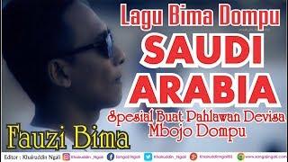 Fauzi Bima Saudi Arabia - Spesial Buat TKI Mbojo Dompu.mp3