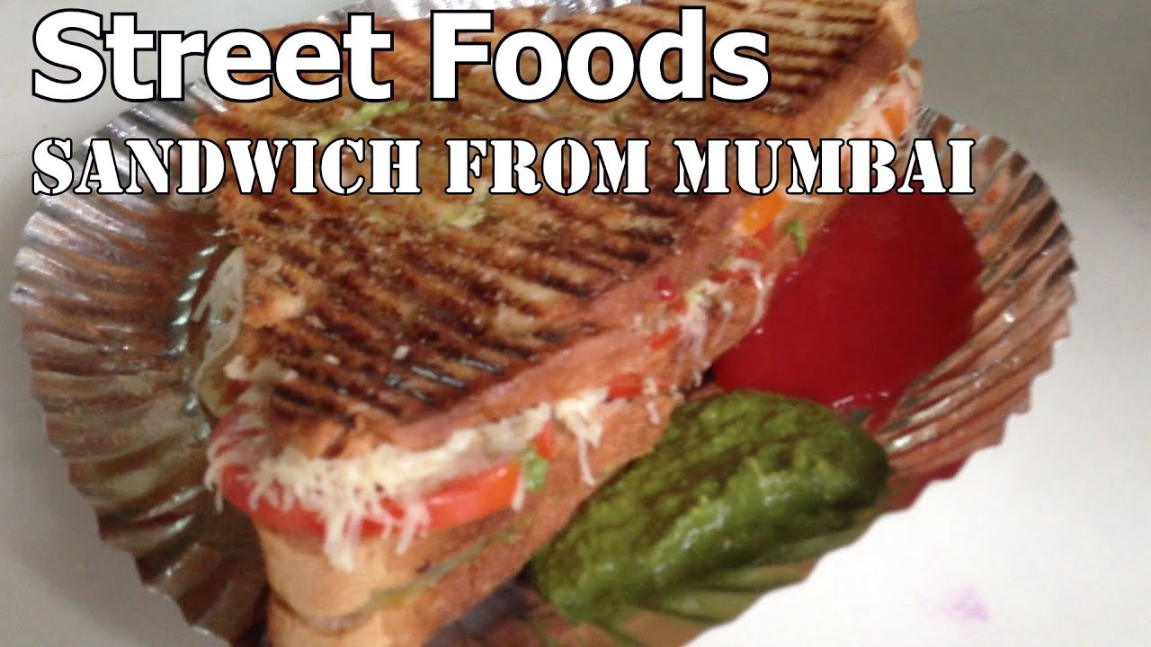 Grilled vegetable sandwich street foods of mumbai youtube forumfinder Choice Image