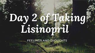 Day 2 on Lisinopril