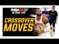 NBA 2k17 in Real Life: Top 3 Crossover Basketball Moves