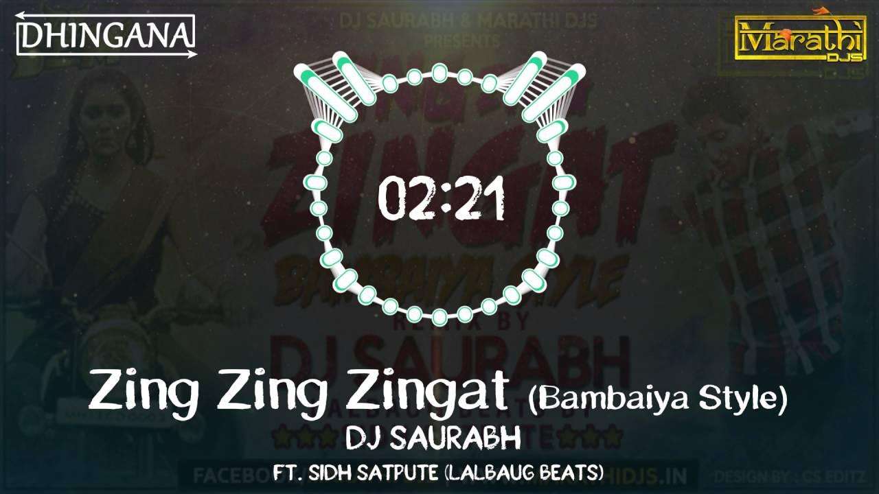 Download Zing Zing Zingat (Bambaiya Style) | DJ Saurabh from Mumbai | Ajay Atul | Sairat