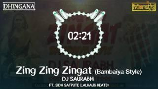 Zing Zing Zingat (Bambaiya Style) | DJ Saurabh ...
