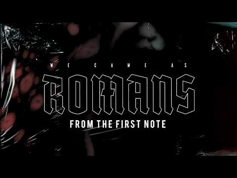 We Came As Romans - From The First Note (Official Audio Stream)