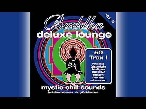 DJ Maretimo - Buddha Deluxe Lounge Vol.9 (Full Album) HD, Mystic Bar & Buddha Sounds