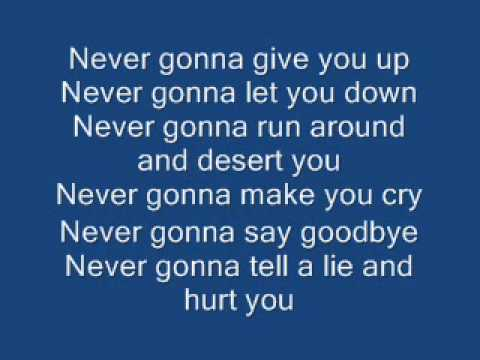 Never Gonna Give You Up By Rick Astley (AKA The Rick Roll Song) Lyrics
