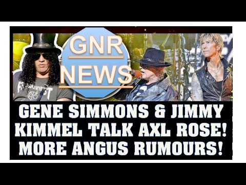 Guns N' Roses News: Gene Simmons & Jimmy Kimmel Talk Axl Rose & More Angus Young Sydney Rumours