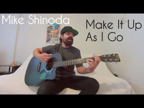 Make It Up As I Go [Feat. K.Flay] - Mike Shinoda [Acoustic Cover By Joel Goguen]