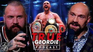 TYSON FURY | True Geordie Podcast #124