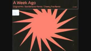 Future Freakz - A Week Ago (Bad Behaviour Remix)