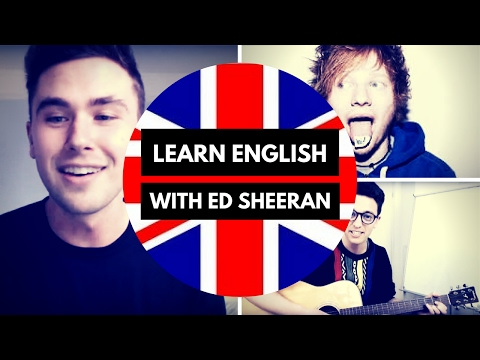 Learn English with Ed Sheeran - Thinking Out Loud Explanation