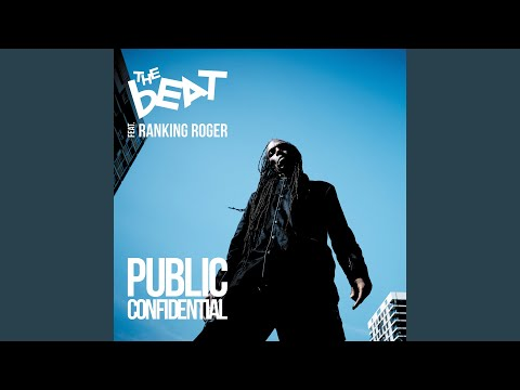 Public Confidential - The Beat - ft Ranking Roger.
