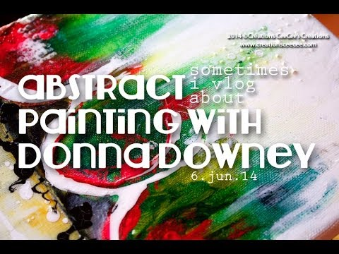 abstract painting with donna downey