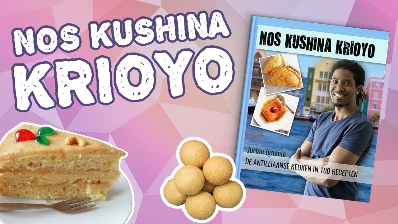 Antilliaanse Keuken Nos Kushina Krioyo Antilliaans Kookboek 1