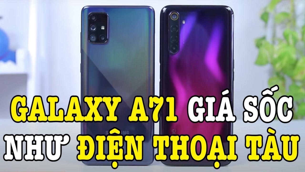 Trời ơi Galaxy A71 GIẢM GIÁ CỰC SỐC ngang ĐIỆN THOẠI TÀU