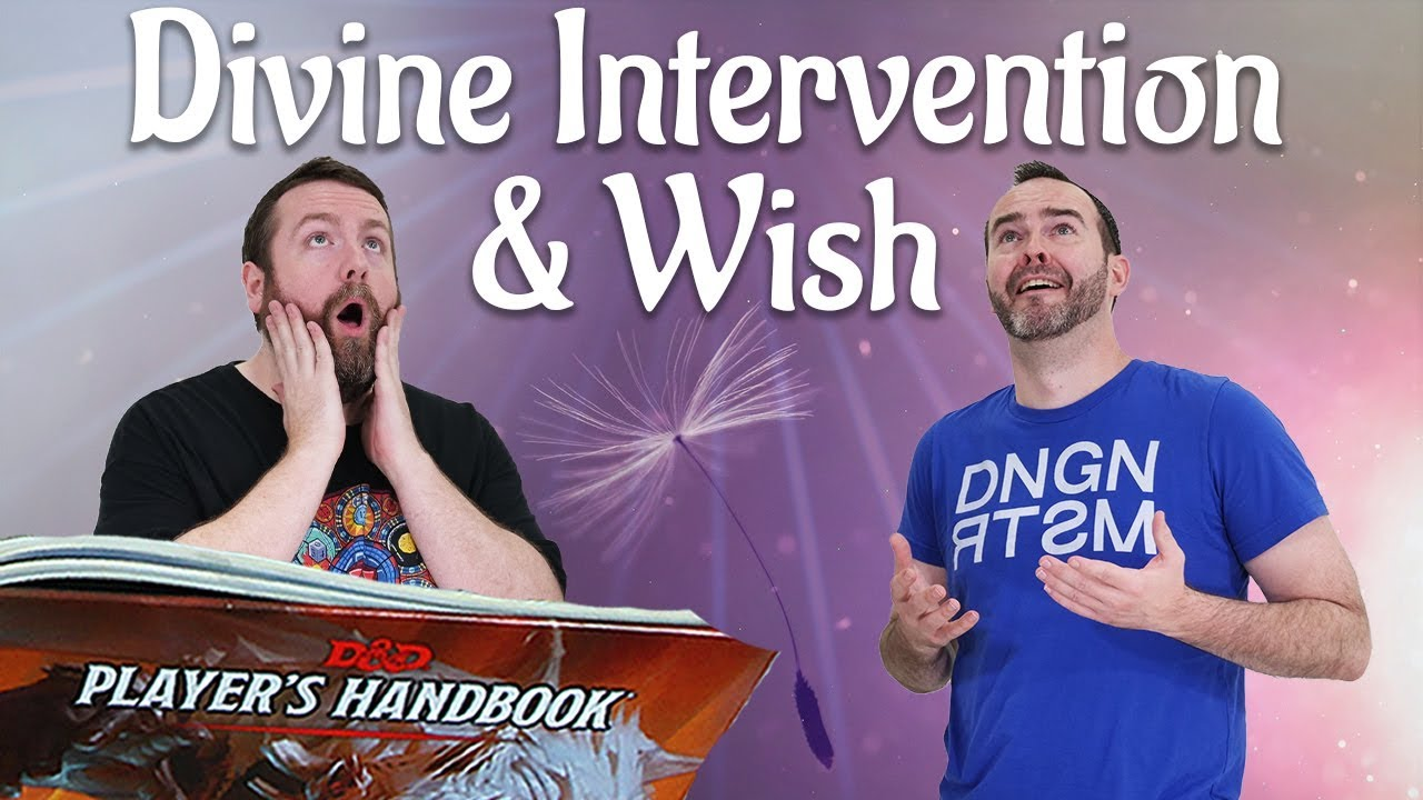 Wish & Divine Intervention in 5e Dungeons & Dragons - Web DM