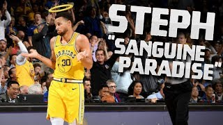 "Steph Curry Mix ""Sanguine Paradise"" (ft. Lil Uzi Vert) 2019 ᴴᴰ"