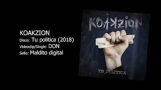 """KOAKZION """"Don"""" (Videoclip)"""