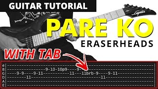 Download Pare Ko - Eraserheads GUITAR FILLS + SOLO Tutorial (WITH TAB) MP3 song and Music Video