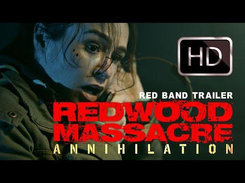 Red Band Trailer : REDWOOD MASSACRE : ANNIHILATION