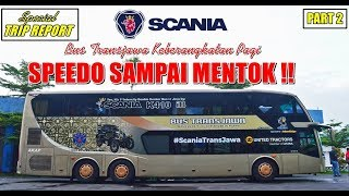 TRIP - The POWER of SCANIA TRANSJAWA K410 iB MATIC !! Ngacirrrrr Terus di Tol Siang Hari [PART 2]