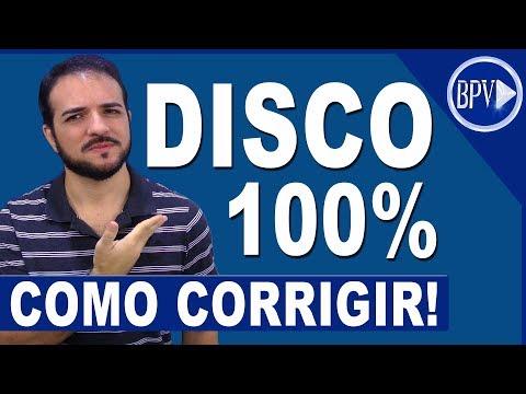 Como CORRIGIR O Problema De DISCO 100% - Dicas BPV!
