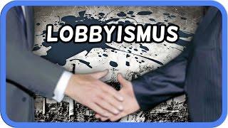 Die Macht des Lobbyismus