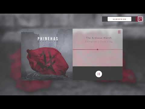 Phinehas - 09 The Arduous March [Instrumental]