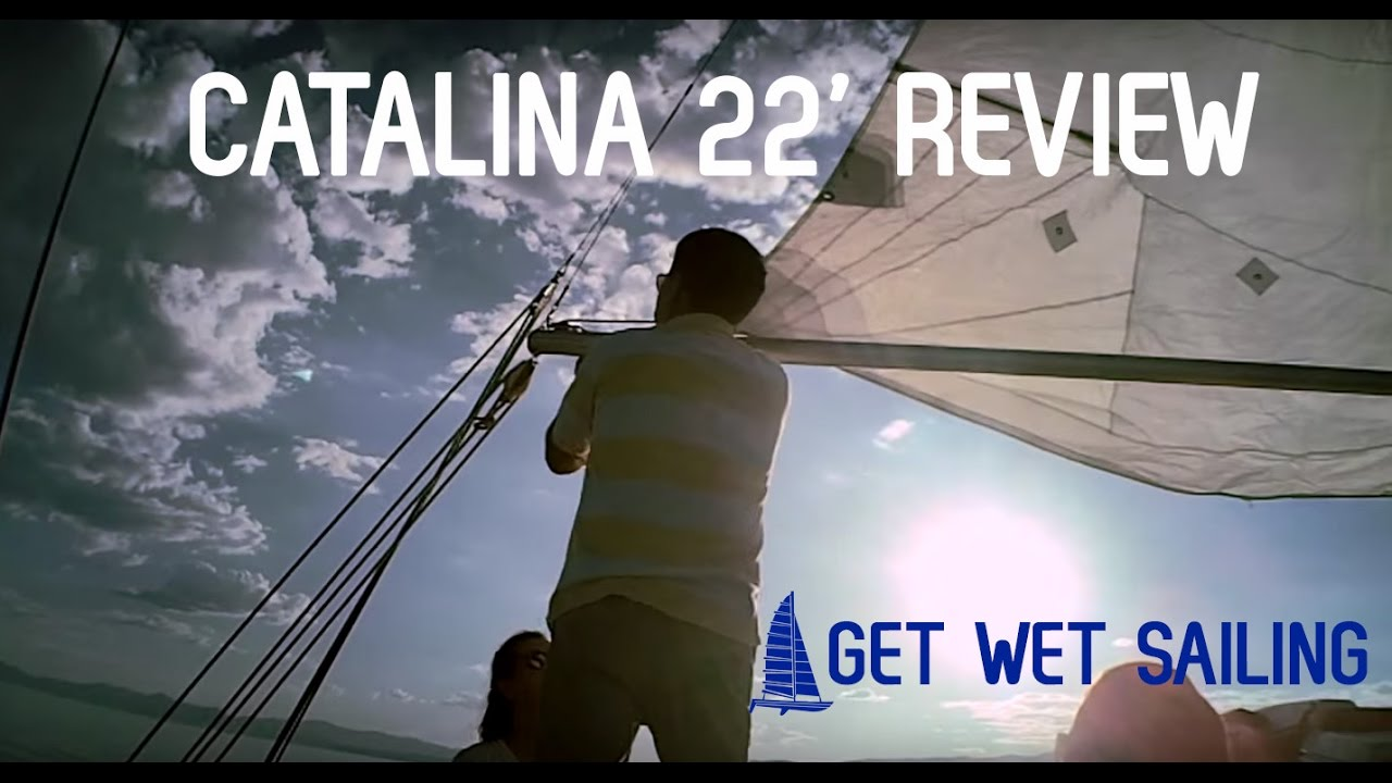 Our Catalina 22 Review
