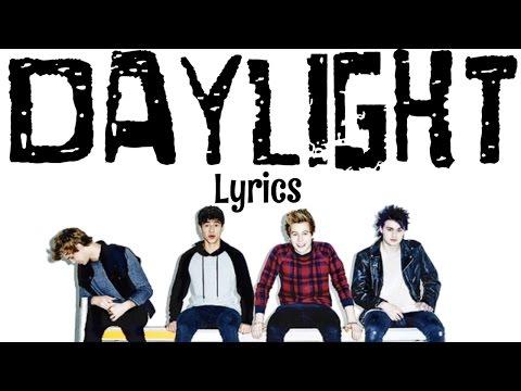 Daylight~5 Seconds of Summer(Lyrics)