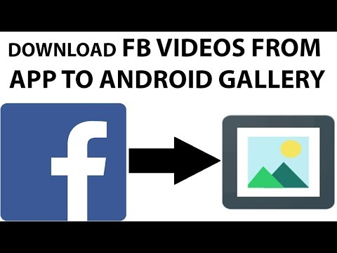 How to Download Videos from Facebook App to Android Gallery in Any Android 2019 Trick [Urdu | Hindi]