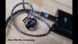 Fiio FD3 Pro: unboxing và cảm nhận nhanh