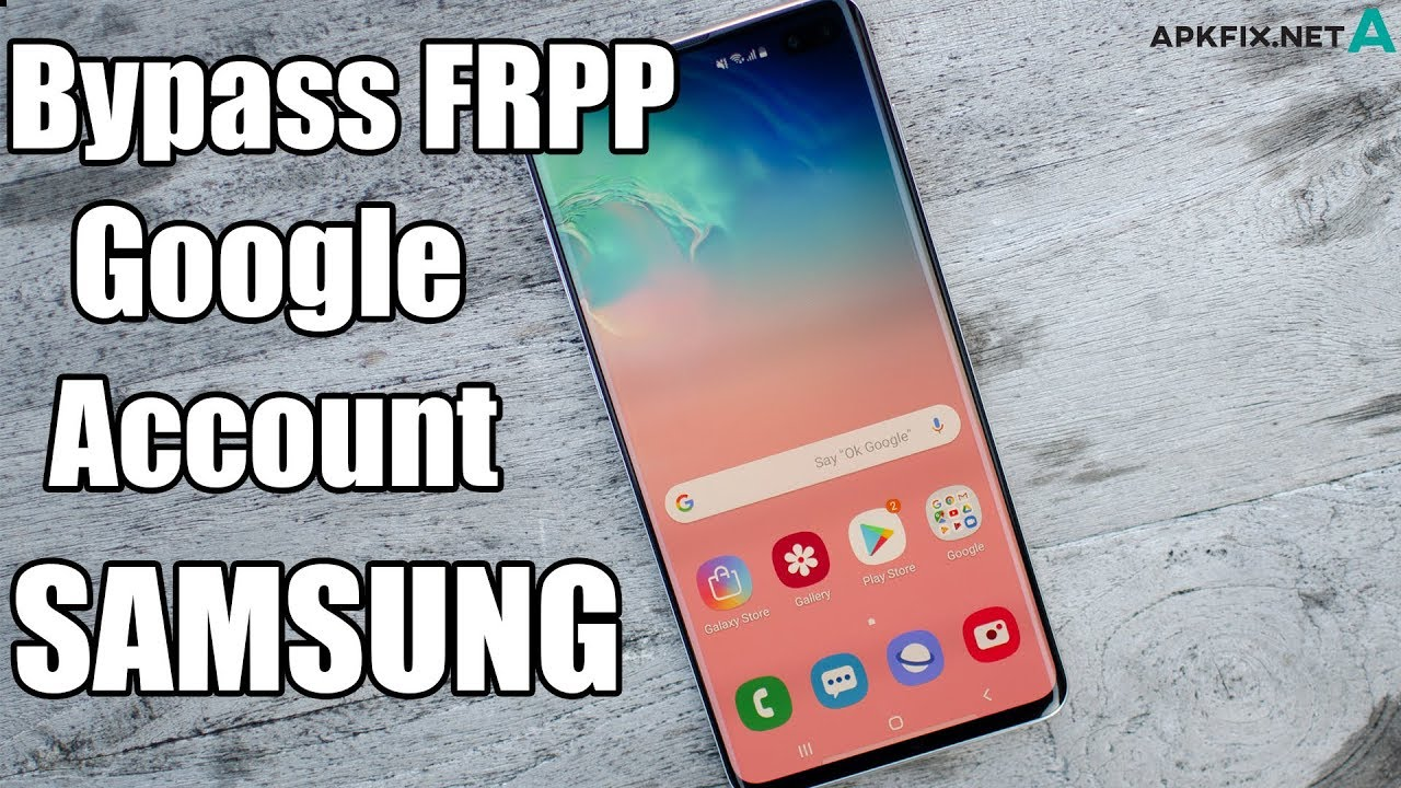 New Solution Bypass FRP Google Account any SAMSUNG Device 2019