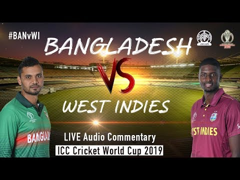 Bangladesh vs West Indies #BANvWI - LIVE Audio Commentary - AIR - ICC Cricket World Cup 2019