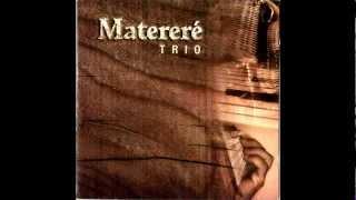 Madrecita (Digno Garcia) por Materere trio