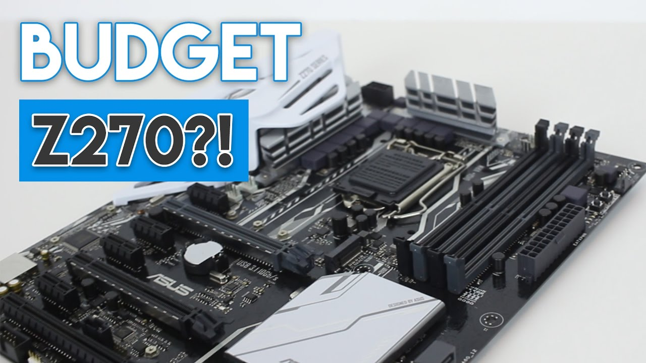 The Best Value Z270 Motherboard Option For Kabylake Cpus