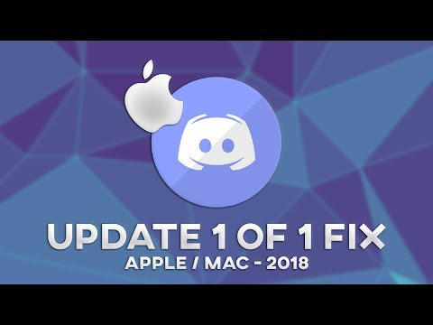 [UPDATED 2018] APPLE / MAC OS - Easy Discord Update 1 of 1 (Fail Loop) FIX