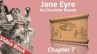 Chapter 07 - Jane Eyre by Charlotte Bronte